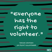 Everyone has the right to volunteer